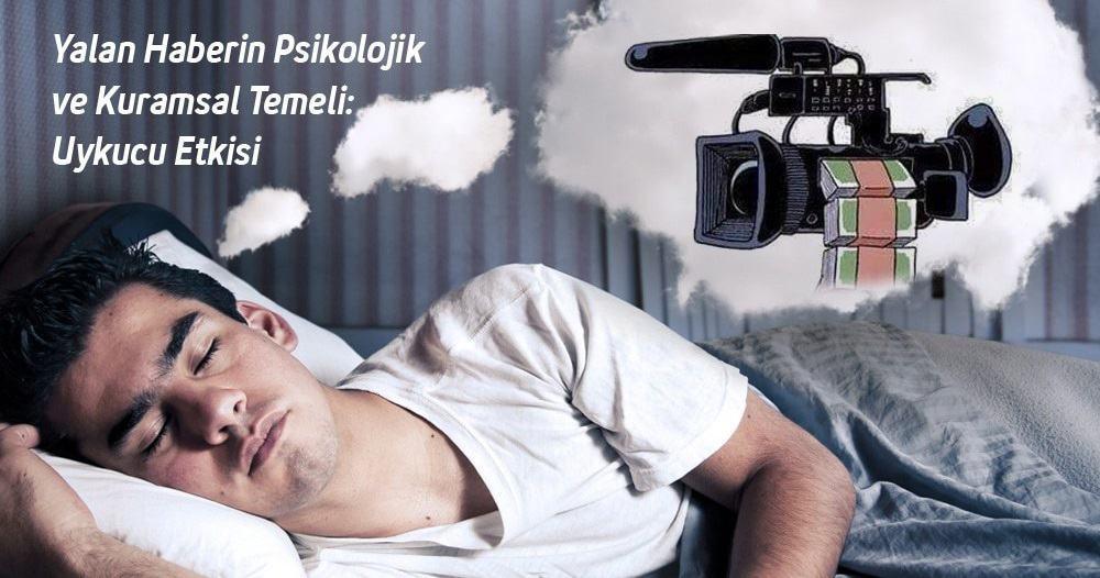 yalan haberin psikolojik ve kuramsal temeli uykucu etkisi - Yalan Haberin Psikolojik ve Kuramsal Temeli: Uykucu Etkisi